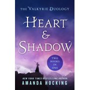 Heart & Shadow: The Valkyrie Duology : Between the Blade and the Heart, From the Earth to the Shadows