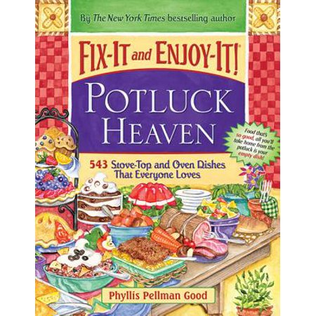 Fix-It and Enjoy-It! Potluck Heaven : 543 Stove-Top and Oven Dishes That Everyone Loves - Easy Potluck Dishes Halloween