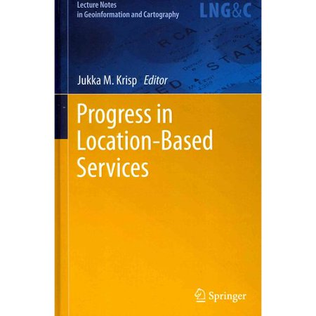 Progress In Location Based Services