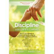 Discipline With Love & Limits - eBook