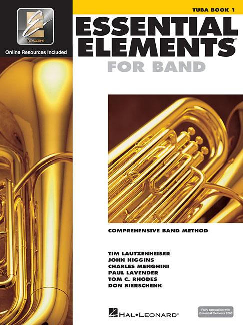 Essential Elements for Band Tuba Book 1 with Eei : Tuba in C (B.C.) by Hal Leonard Publishing Corporation