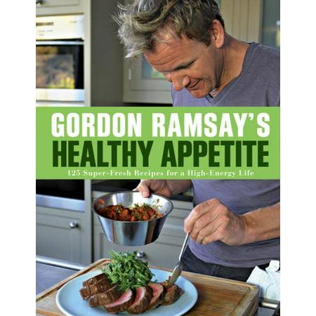 Gordon Ramsay Halloween Recipes (Gordon Ramsay's Healthy Appetite : 125 Super-Fresh Recipes for a High-Energy)