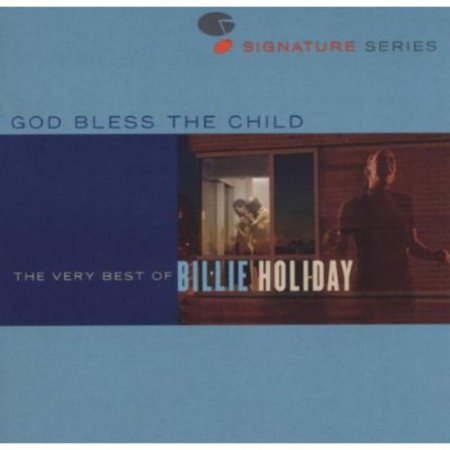 Jazz Signatures - God Bless The Child: The Very Best