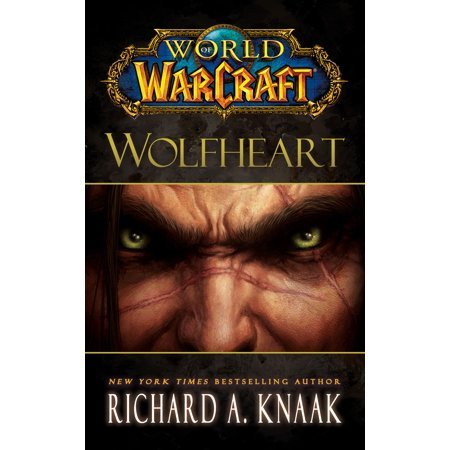 World of Warcraft: Wolfheart (World Of Warcraft Pj)