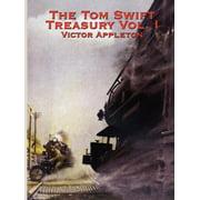 The Tom Swift Treasury Vol. I