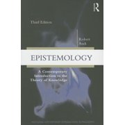Epistemology : A Contemporary Introduction to the Theory of Knowledge