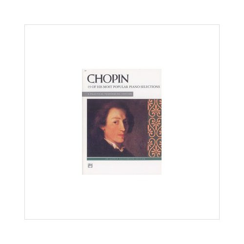 Chopin - 19 of His Most Popular - Intermediate/Early Advanced - Book