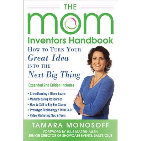 The Mom Inventors Handbook : How to Turn Your Great Idea Into the Next Big - Thing 1 And Thing 2 Party Ideas