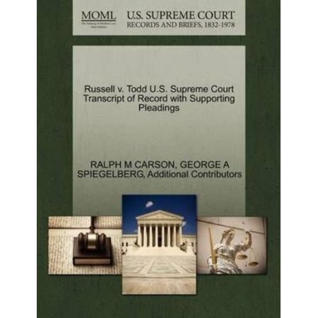 Russell V. Todd U.S. Supreme Court Transcript of Record with Supporting Pleadings - image 1 de 1