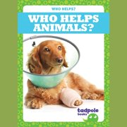 Who Helps Animals? - Audiobook