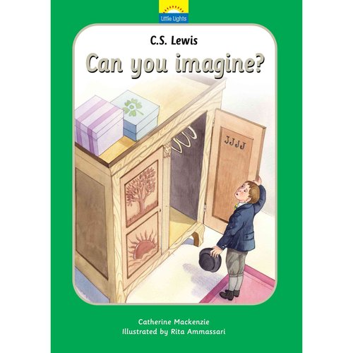 C.S. Lewis Can You Imagine?: The True Story of C. S. Lewis and His Books