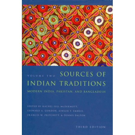 Sources Of Indian Traditions  Modern India  Pakistan  And Bangladesh