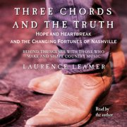 THREE CHORDS AND THE TRUTH - Audiobook