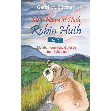 Mein Name ist Huth, Robin Huth - eBook
