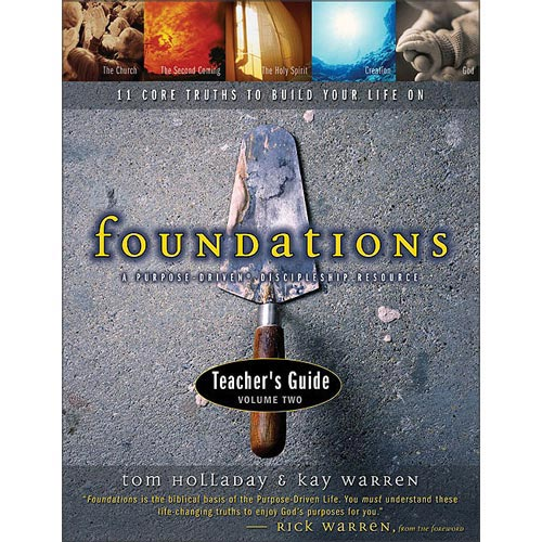 Foundations Teacher's Guide: 11 Core Truths to Build Your Life on