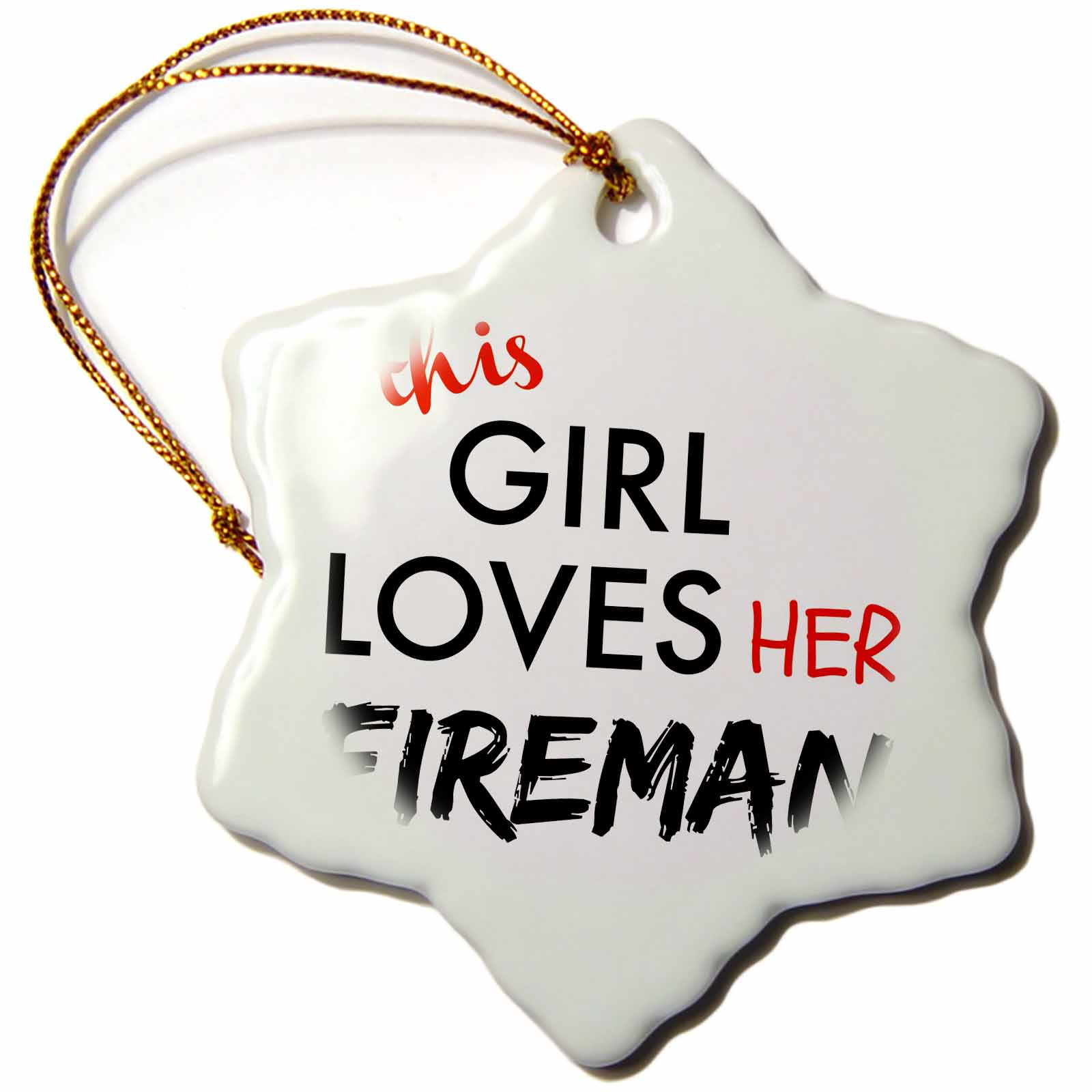3dRose this girl loves her fireman black and red lettering, Snowflake Ornament, Porcelain, 3-inch