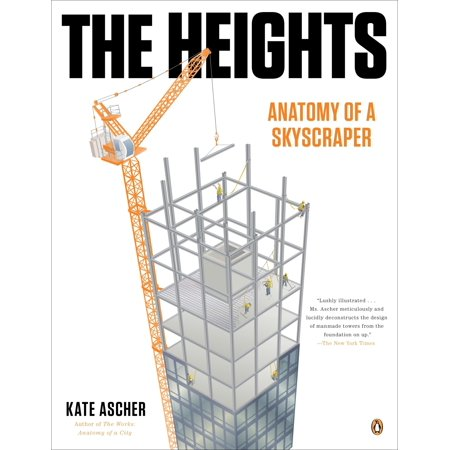 The Heights : Anatomy of a Skyscraper