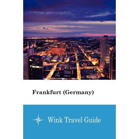 Frankfurt (Germany) - Wink Travel Guide -