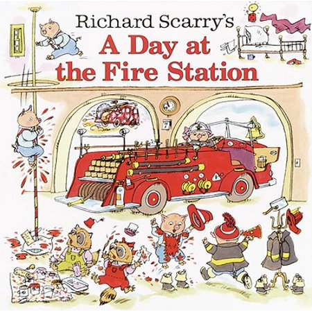Richard Scarrys: Richard Scarry's a Day at the Fire Station (Hardcover) (The Busy World Of Richard Scarry Halloween)