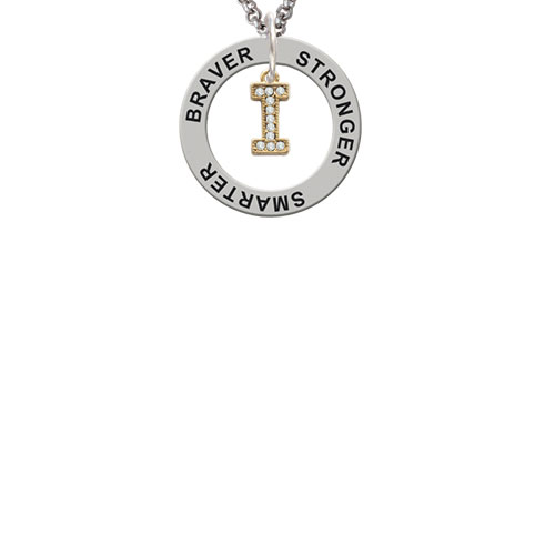 Gold Tone Small Crystal Initial - I - Stronger Braver Smarter Affirmation Ring Necklace