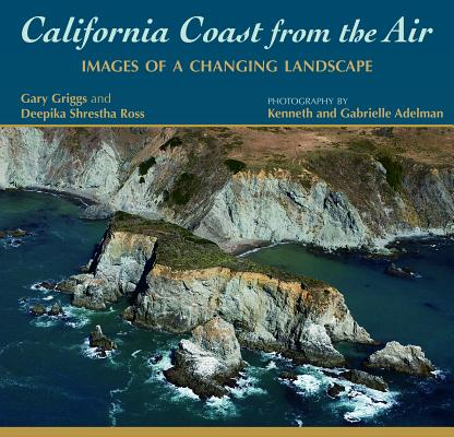 California Coast from the Air: Images of a Changing Landscape - eBook