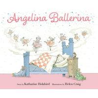 Angelina Ballerina: Angelina Ballerina (Hardcover)