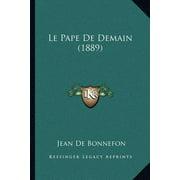 Le Pape de Demain (1889)