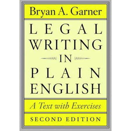 Legal Writing in Plain English, Second Edition : A Text with Exercises
