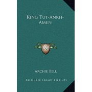King Tut-Ankh-Amen