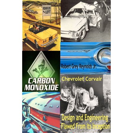 Chevrolet Corvair Design And Engineering Flawed From Its Inception -