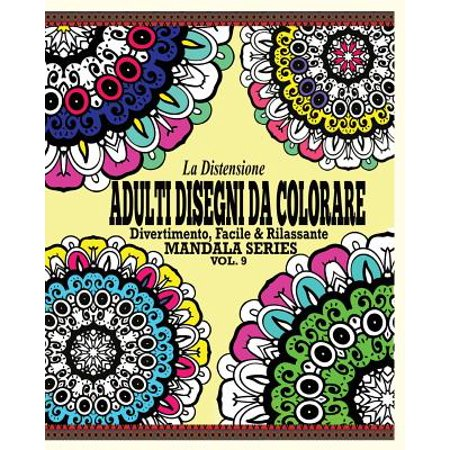 La Distensione Adulti Disegni Da Colorare : Divertimento, Facile & Rilassante Mandala Series (Vol. 9) (Disegni Da Colorare Di Halloween)