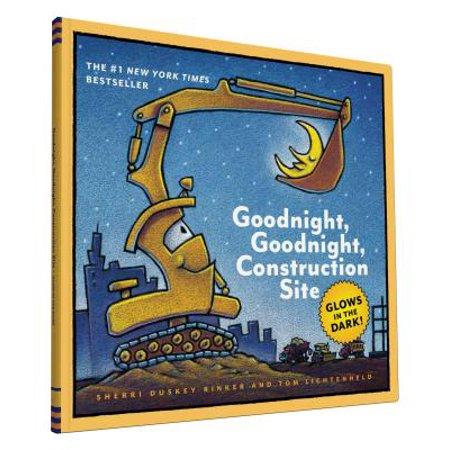 Goodnight, Goodnight, Construction Site : Glow in the Dark - Glow In The Dark Website