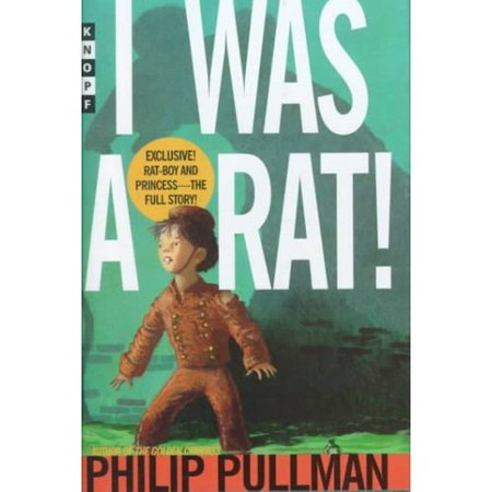 I Was a Rat! by