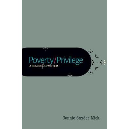 Poverty/Privilege : A Reader for Writers