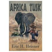 Africa Tusk : An Adventure Novel
