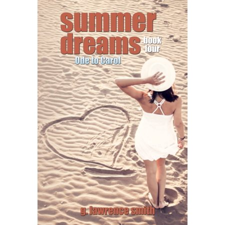 Summer Dreams: Ode to Carol - eBook - Halloween Carols Kristen Lawrence