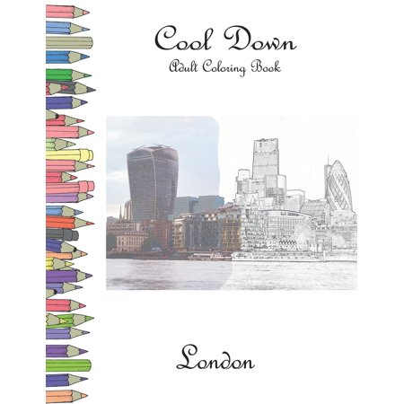 Cool Down - Adult Coloring Book: London (Paperback)