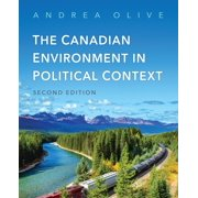 The Canadian Environment in Political Context, Second Edition - eBook