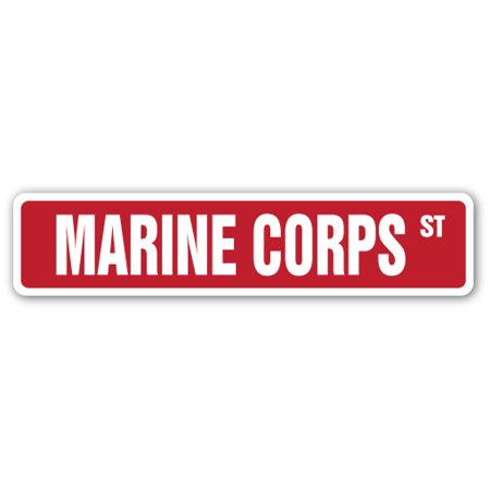 - MARINE CORPS Street Sign usmc soldier military service military | Indoor/Outdoor | 24