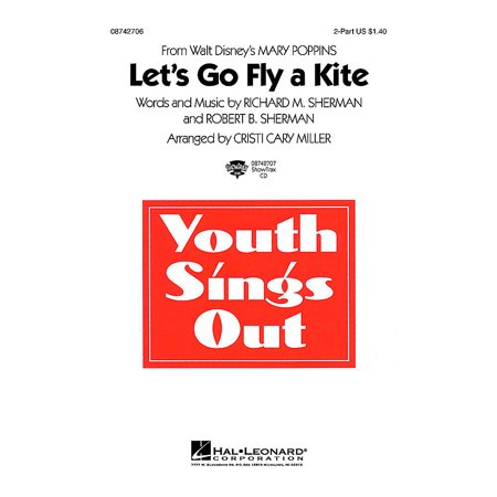 Hal Leonard Let's Go Fly a Kite (from Mary Poppins) 2-Part arranged by Cristi Cary Miller](Mary Craft)