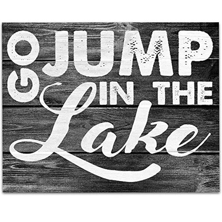 Go Jump In the Lake Art Print - 11x14 Unframed Art Print - Perfect Lake House and Cabin Decor (Printed on Paper, Not Wood) ()