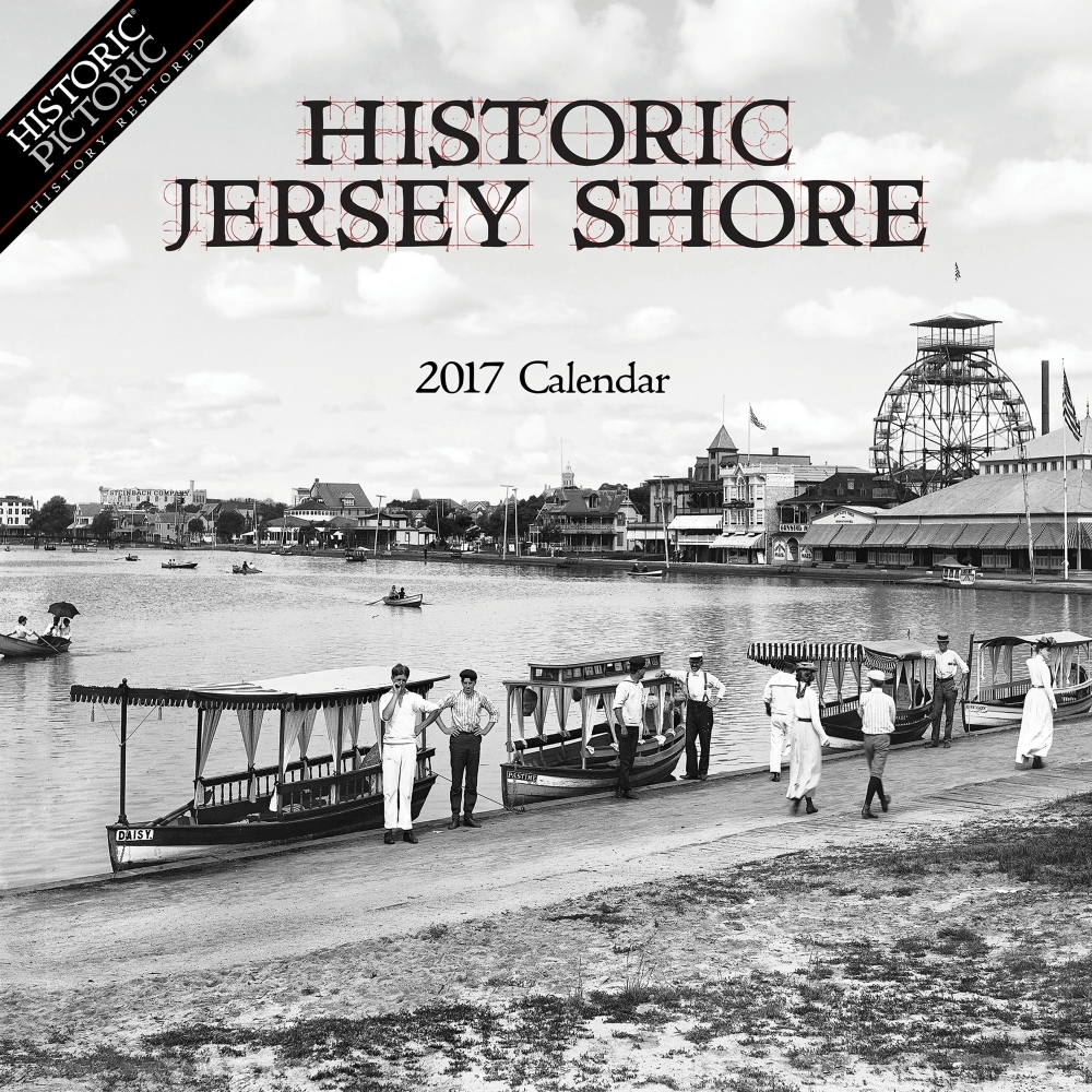 Historic Jersey Shore Wall Calendar, 2017 More U.S. States by Historic Pictoric