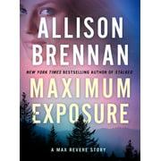 Maximum Exposure - eBook