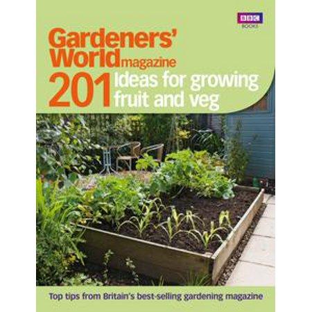 Gardeners' World: 201 Ideas for Growing Fruit and Veg - eBook