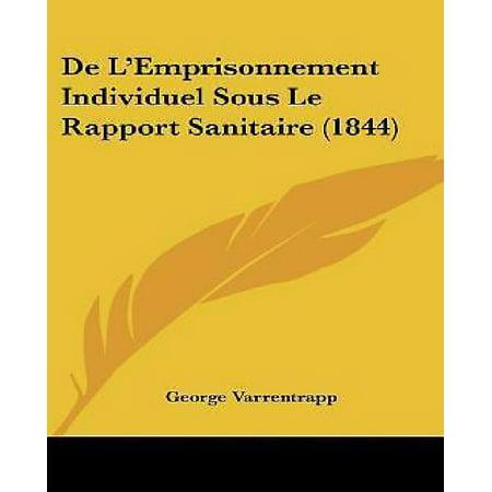 de L'Emprisonnement Individuel Sous Le Rapport Sanitaire (1844) - image 1 de 1