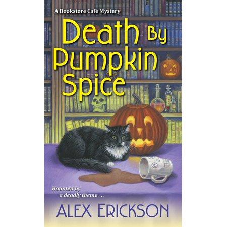 Death by Pumpkin Spice](Halloween Pumpkins Novel Games)