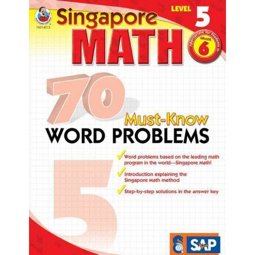 Singapore Math 70 Must-Know Word Problems, Level 5