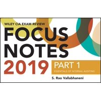 Wiley CIA Exam Review 2019 Focus Notes, Part 1 : Essentials of Internal Auditing (Wiley CIA Exam Review Series)