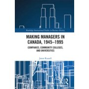 Making Managers in Canada, 1945-1995 - eBook