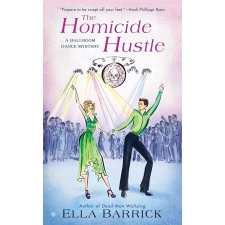 The Homicide Hustle : A Ballroom Dance Mystery